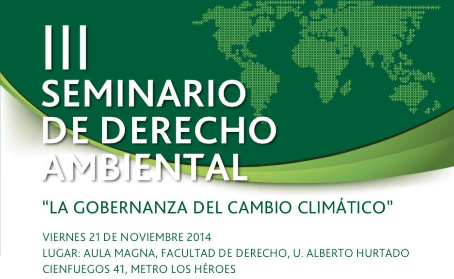 """""""III Seminario de Derecho Ambiental sobre """"La Gobernanza del Cambio Climático"""""""