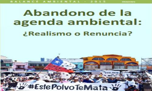 """Balance Ambiental 2015: """"El Abandono de la Agenda Ambiental: ¿Realismo o Renuncia?"""""""