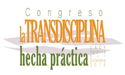 Congreso La Transdisciplina Hecha Práctica 2016