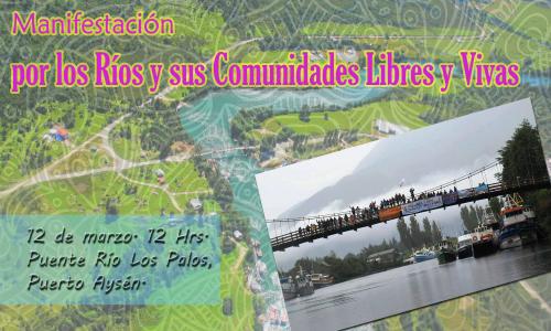 Por los ríos y sus comunidades: ¡libres y vivas!