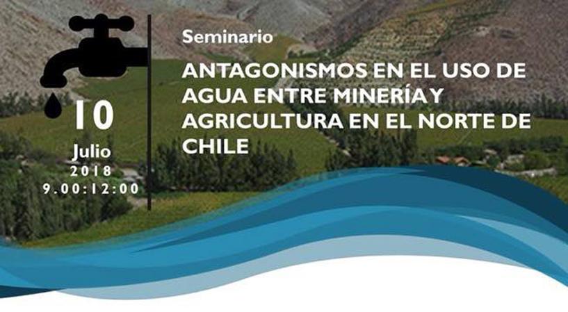 Seminario: Antagonismo en el uso de agua en el norte de Chile