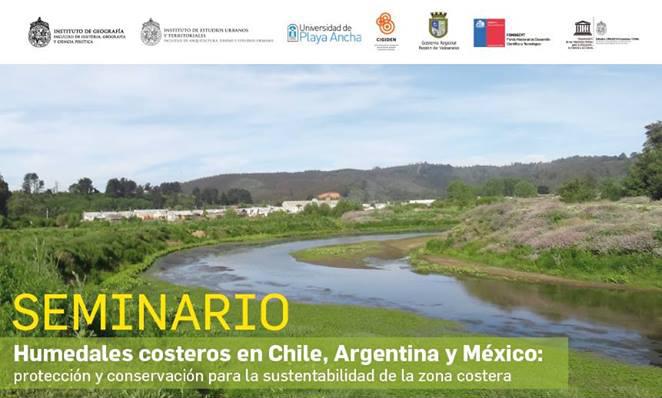 Seminario: Humedales costeros en Chile, Argentina y México: protección y conservación
